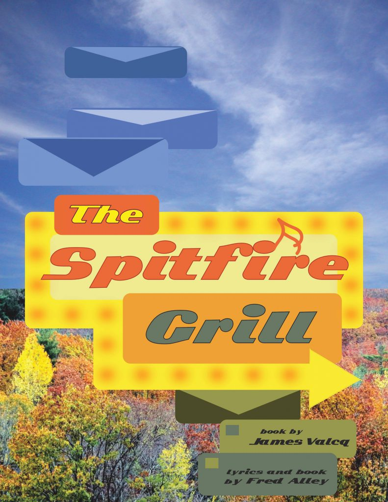 Promotional Poster for The Spitfire Grill. Blue letters above a sign reading 'the spitfire grill'